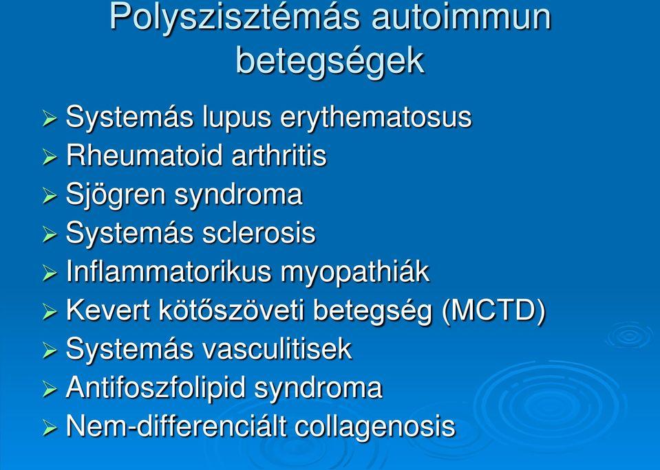 SLE (systhemás lupus erythematosus)